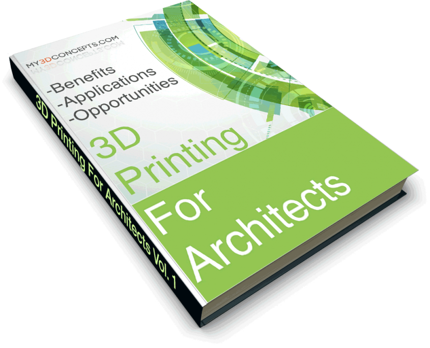 3D Printing in Architecture - Benefits, Applications, Opportunities